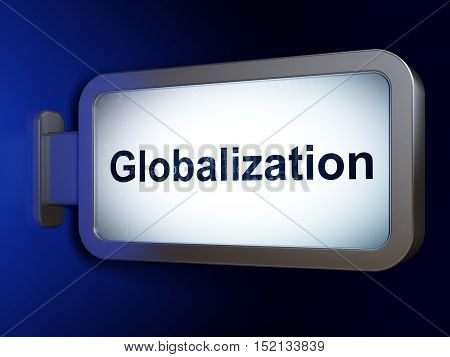 Business concept: Globalization on advertising billboard background, 3D rendering