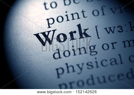 Fake Dictionary definition of the word work.