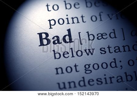 Fake Dictionary Dictionary definition of the word bad.