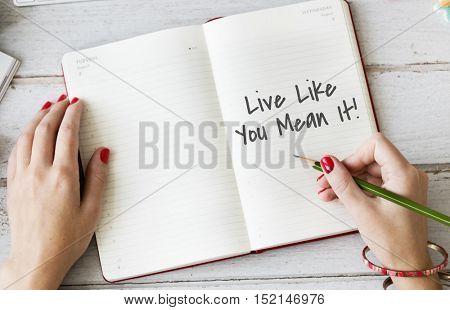 Live Like You Mean It Motivation Concept