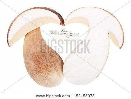 Boletus edulis.heart shape. isolated on white background