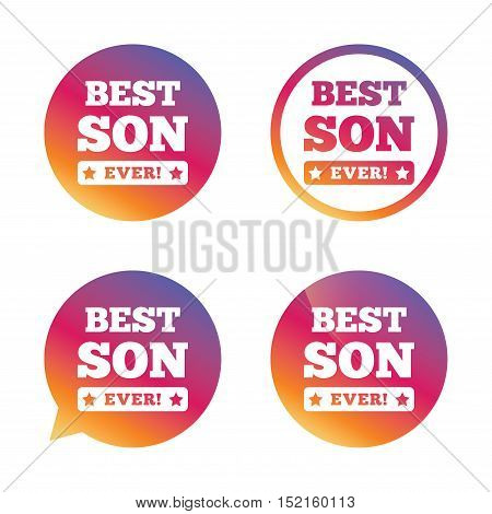 Best son ever sign icon. Award symbol. Exclamation mark. Gradient buttons with flat icon. Speech bubble sign. Vector