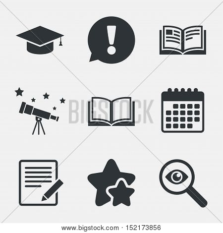 Pencil with document and open book icons. Graduation cap symbol. Higher education learn signs. Attention, investigate and stars icons. Telescope and calendar signs. Vector