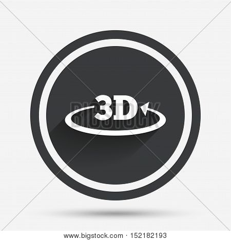 3D sign icon. 3D New technology symbol. Rotation arrow. Circle flat button with shadow and border. Vector