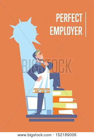 Perfect employer banner with businessman in roman toga and laurel wreath standing on stack of folders, isolated vector illustration on orange background. Office life. Big boss character. Startup idea