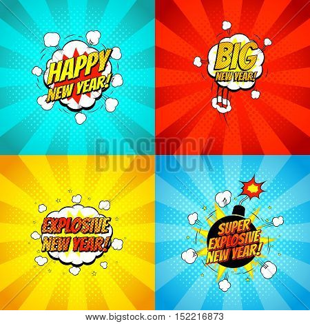 Collection of comic happy new year banners. Decorative set of backgrounds for happy new year with bomb explosive in pop art style. Vector illustration.