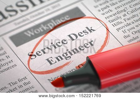 Newspaper with Jobs Service Desk Engineer. Blurred Image with Selective focus. Job Search Concept. 3D.