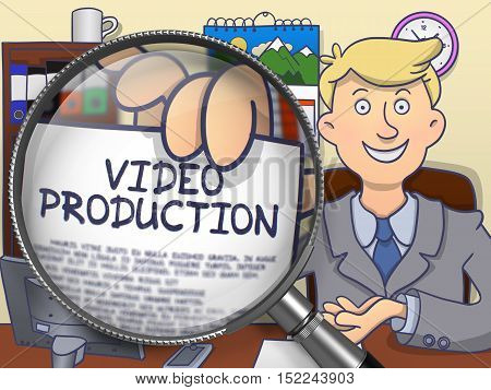 Officeman Welcomes in Office and Shows Paper with Inscription Video Production. Closeup View through Magnifier. Multicolor Doodle Illustration.