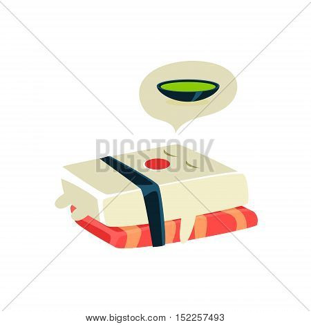 Funny Maki Sushi Character Dreaming Of Soup. Silly Childish Drawing Isolated On White Background. Funny Creature Colorful Vector Sticker.