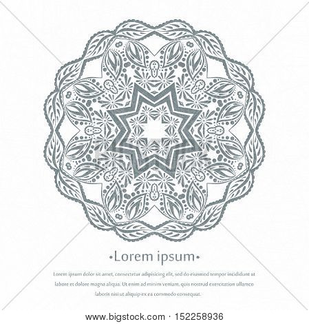 Flower circular background. Mandala. Stylized lace ornament. Indian floral ornament. Delicate floral background for greeting cards, labels. Place in the text. Beautiful lacy tablecloth, doily.