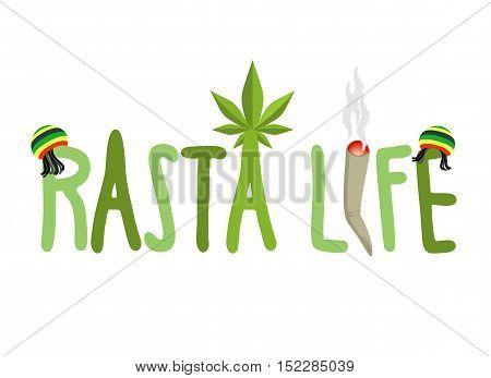 Rasta Life Typography. Hemp Rastafarian Cap And Dreadlocks. Rastaman Letters. Joint Or Spliff And Ca