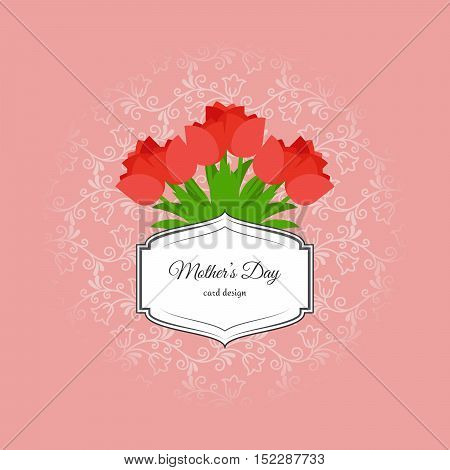 Mothers day card design with red tulip flowers and vintage label. Vector illustration