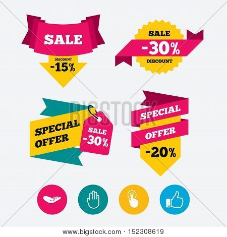 Hand icons. Like thumb up symbol. Click here press sign. Helping donation hand. Web stickers, banners and labels. Sale discount tags. Special offer signs. Vector