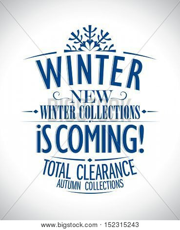 New winter collections is coming typographic illustration, rasterized version