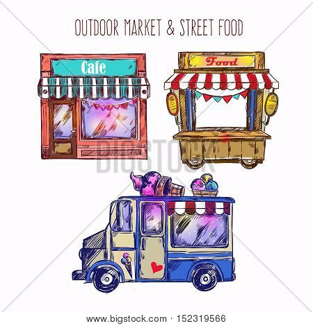Outdoor market sketch icon set with ice cream van caf an food truck vector illustration