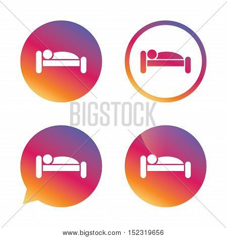 Human in bed sign icon. Travel rest place. Sleeper symbol. Gradient buttons with flat icon. Speech bubble sign. Vector