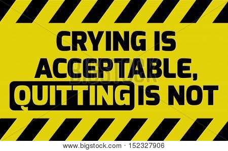 Crying Is Acceptable Sign