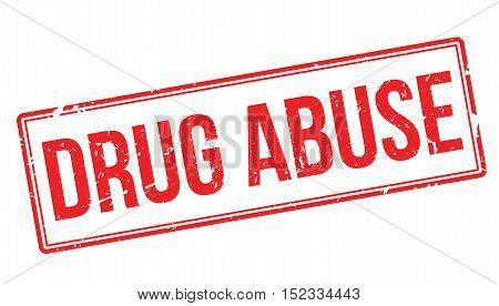 Drug Abuse Rubber Stamp