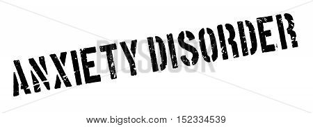 Anxiety Disorder Rubber Stamp