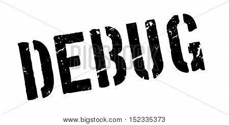 Debug Rubber Stamp