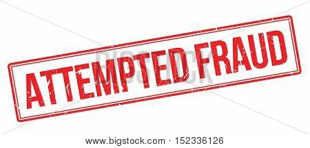 Attempted Fraud Rubber Stamp