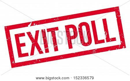 Exit Poll Rubber Stamp