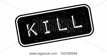 Kill Rubber Stamp