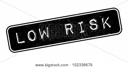 Low Riska Rubber Stamp