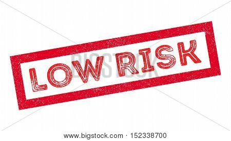 Low Risk Rubber Stamp