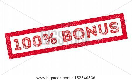 100 Percent Bonus Rubber Stamp