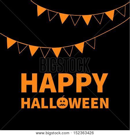 Triangle paper flags. Happy Halloween Lettering text banner with sad orange pumpkin silhouette. Colorful flag set hanging on rope. Party time. Greeting card. Flat design. Black baby background. Vector