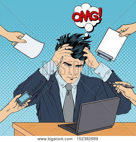 Pop Art Stressed Businessman with Laptop Grabbed His Head at Multi Tasking Work. Vector illustration