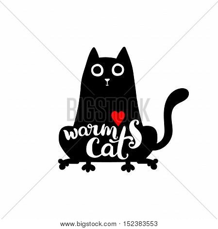 Warm cat. Lettering. Black cat. Red heart. Isolated vector object on white background.