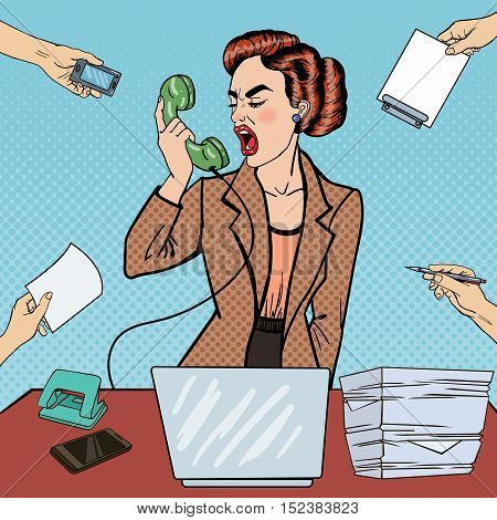 Pop Art Aggressive Business Woman Screaming into the Phone at Multi Tasking Office Work. Vector illustration