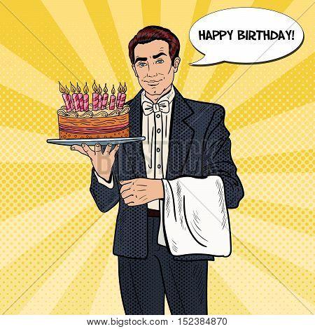 Pop Art Professional Waiter Man Holding Tray with Happy Birthday Cake. Vector illustration