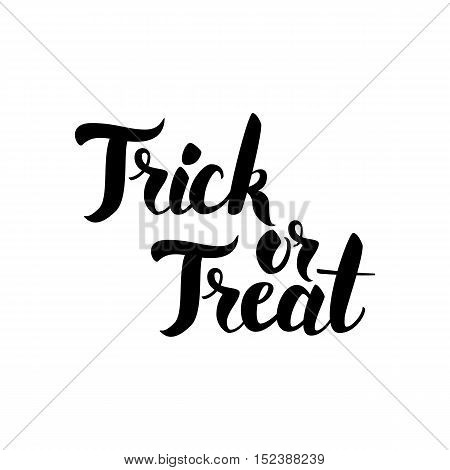 Trick or Treat Lettering. Vector Illustration of Ink Brush Calligraphy Isolated over White Background. Hand Drawn Cursive Text.