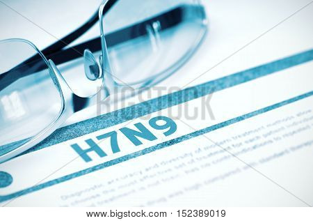 Diagnosis - H7N9 - Virus. Medicine Concept with Blurred Text and Glasses on Blue Background. Selective Focus. 3D Rendering.