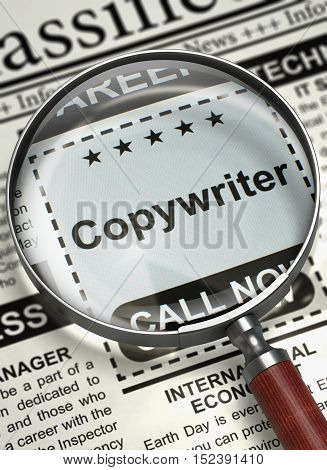 Magnifying Glass Over Newspaper with Small Advertising of Copywriter. Illustration of Jobs of Copywriter in Newspaper with Magnifying Lens. Job Seeking Concept. Blurred Image with Selective focus. 3D.