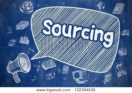 Speech Bubble with Phrase Sourcing Doodle. Illustration on Blue Chalkboard. Advertising Concept. Screaming Loudspeaker with Text Sourcing on Speech Bubble. Cartoon Illustration. Business Concept.