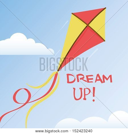 Flying kite with a ribbons tail in a summer sky with a pair of clouds, vector illustration with motivational quote - dream up -