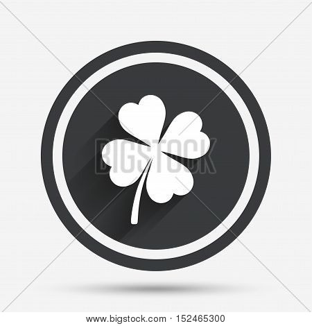 Clover with four leaves sign icon. Saint Patrick symbol. Circle flat button with shadow and border. Vector
