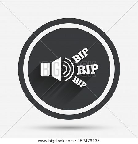 Speaker volume icon. Sound with BIP symbol. Loud signal. Circle flat button with shadow and border. Vector
