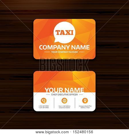 Business or visiting card template. Taxi speech bubble sign icon. Public transport symbol Phone, globe and pointer icons. Vector