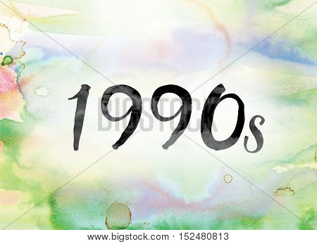 1990S Colorful Watercolor And Ink Word Art