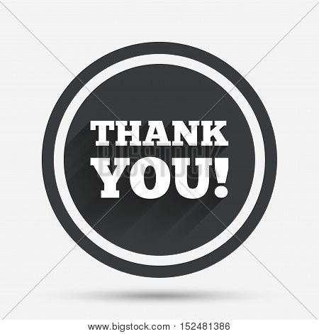 Thank you sign icon. Gratitude symbol. Circle flat button with shadow and border. Vector