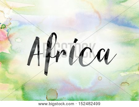 Africa Colorful Watercolor And Ink Word Art