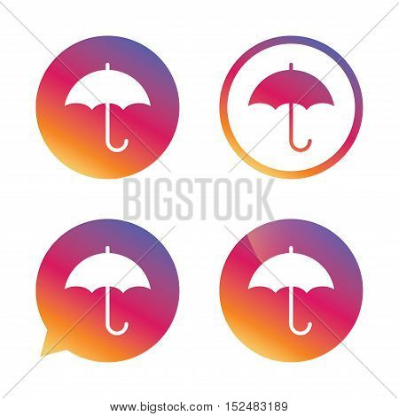 Umbrella sign icon. Rain protection symbol. Gradient buttons with flat icon. Speech bubble sign. Vector
