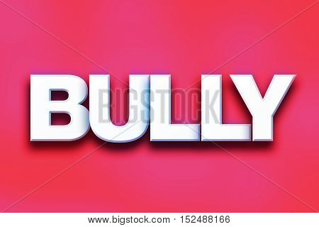 Bully Concept Colorful Word Art