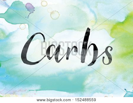 Carbs Colorful Watercolor And Ink Word Art