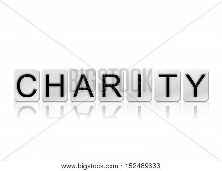 Charity Isolated Tiled Letters Concept And Theme
